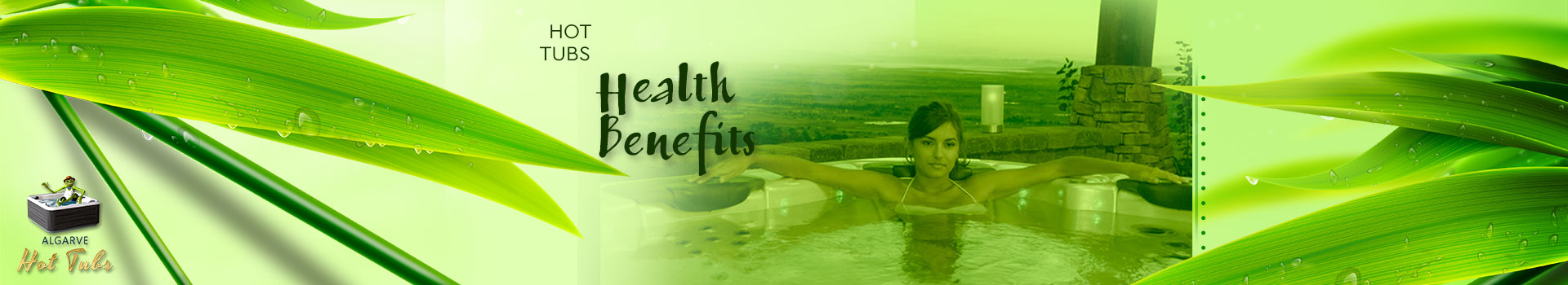 Hot Tubs Health Benefits - Wellness Dreams Algarve